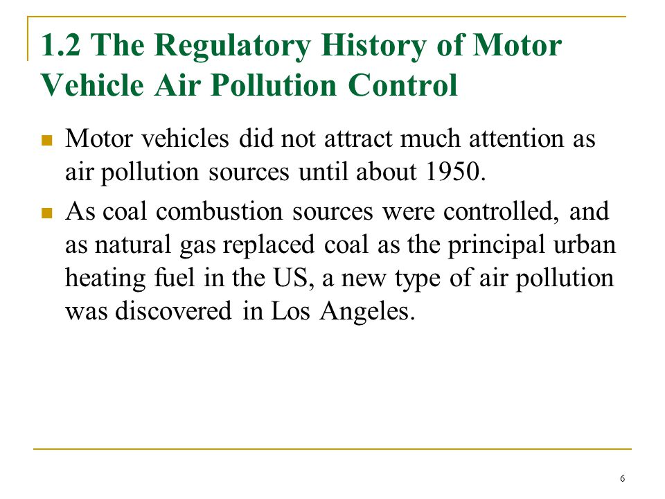 1.2 The Regulatory History of Motor Vehicle Air Pollution Control