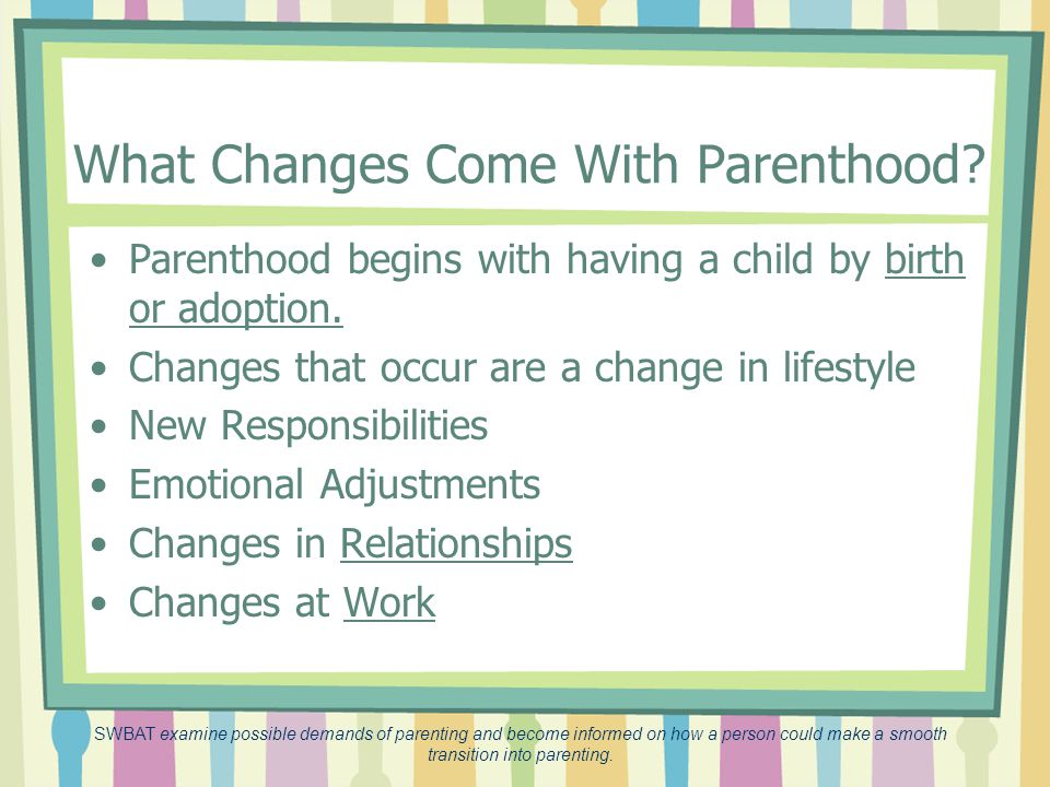 What Changes Come With Parenthood