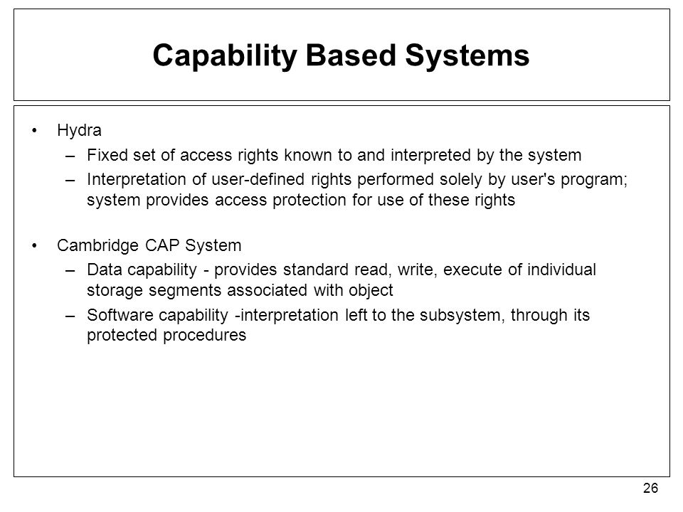 Capability Based Systems