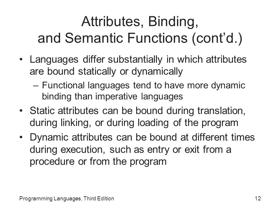 Attributes, Binding, and Semantic Functions (cont'd.)