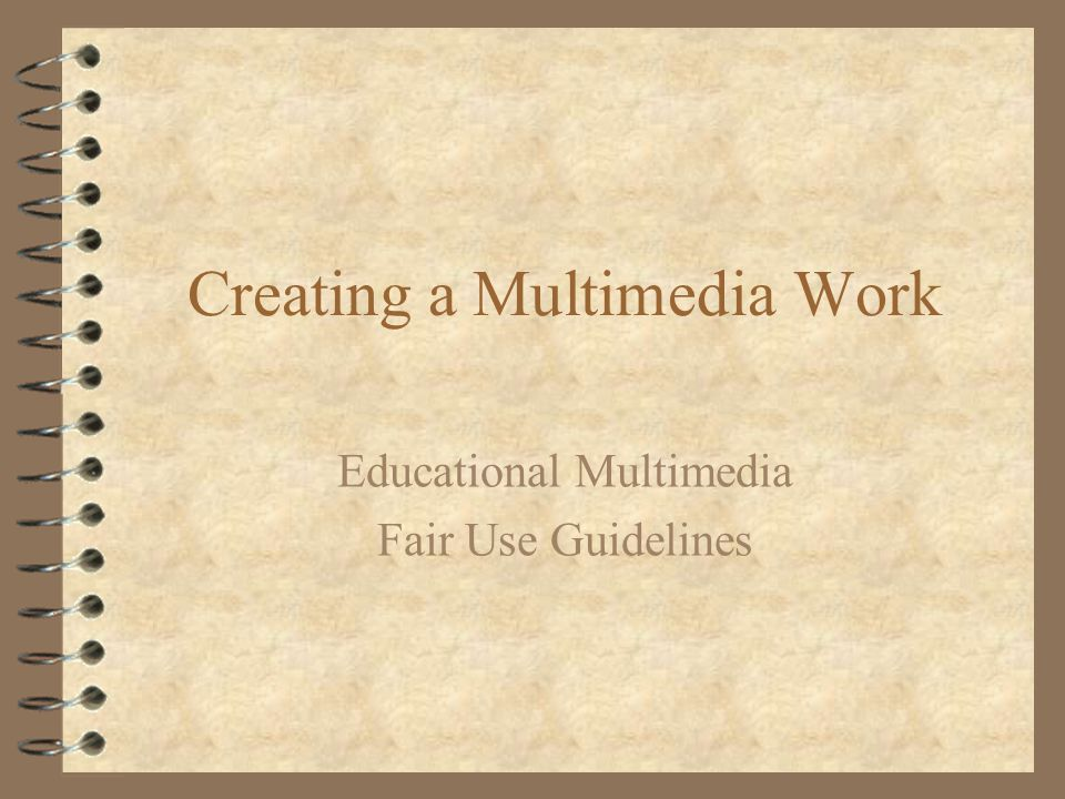 Creating a Multimedia Work