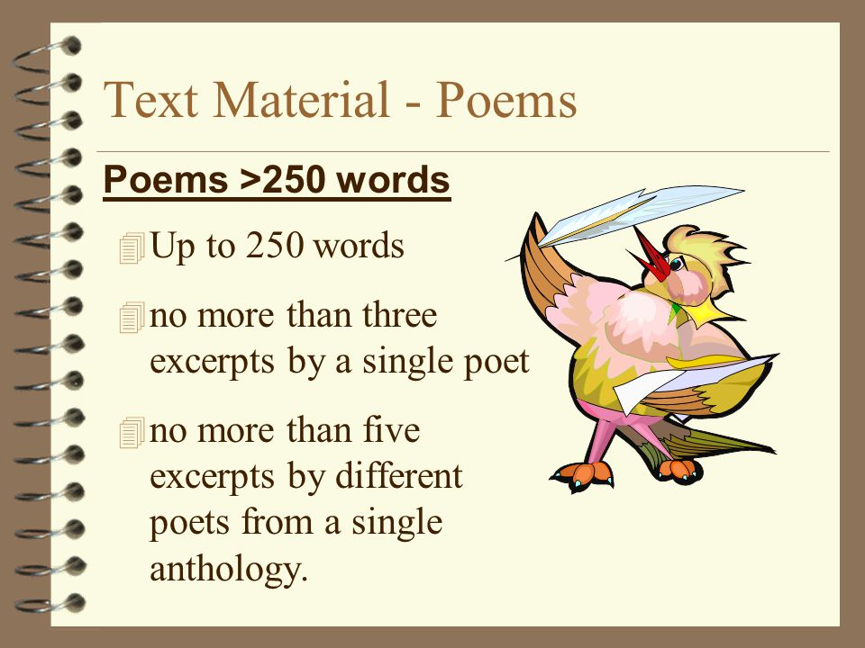 Text Material - Poems Poems >250 words Up to 250 words