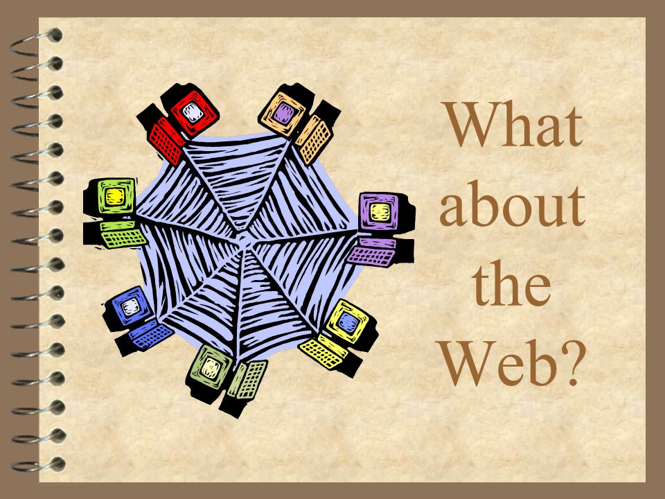 What about the Web