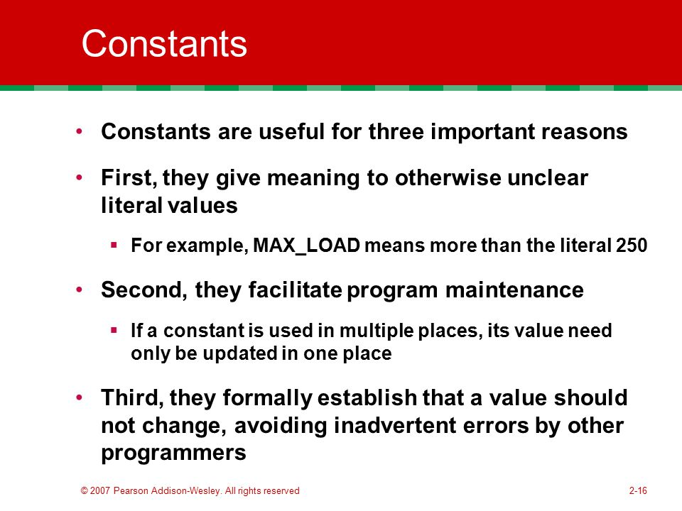 Constants Constants are useful for three important reasons
