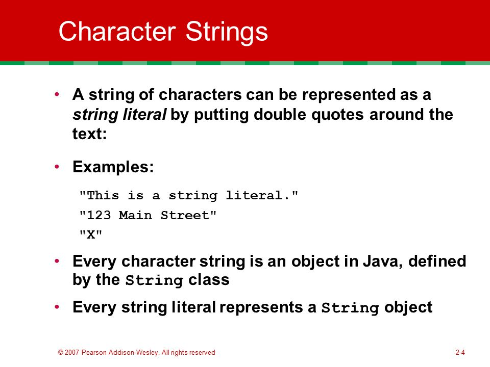 Character Strings A string of characters can be represented as a string literal by putting double quotes around the text: