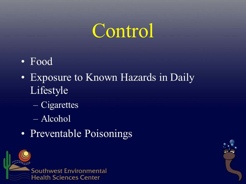 Control Food Exposure to Known Hazards in Daily Lifestyle