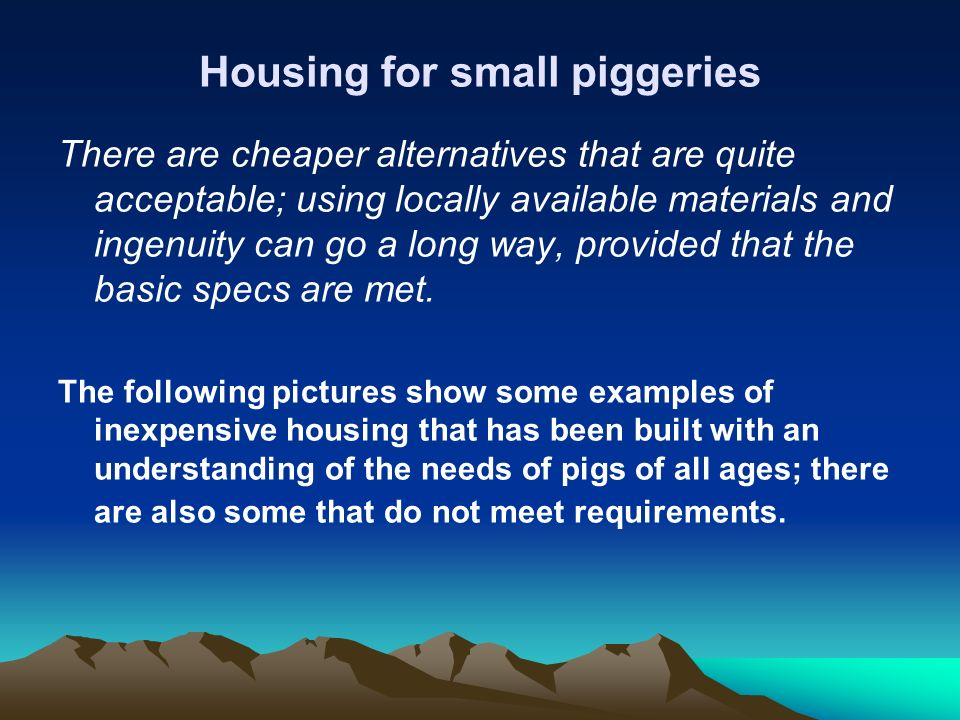 Housing for small piggeries