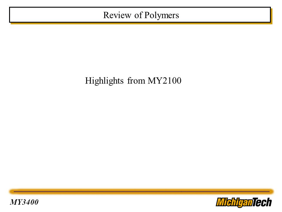 Review of Polymers Highlights from MY2100