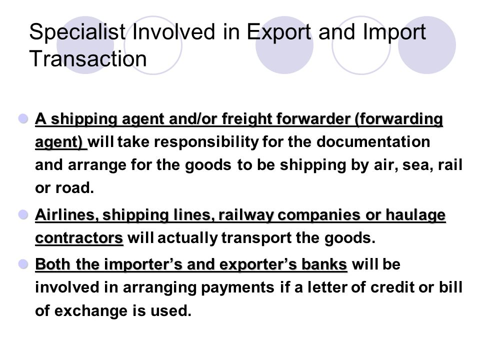 Specialist Involved in Export and Import Transaction
