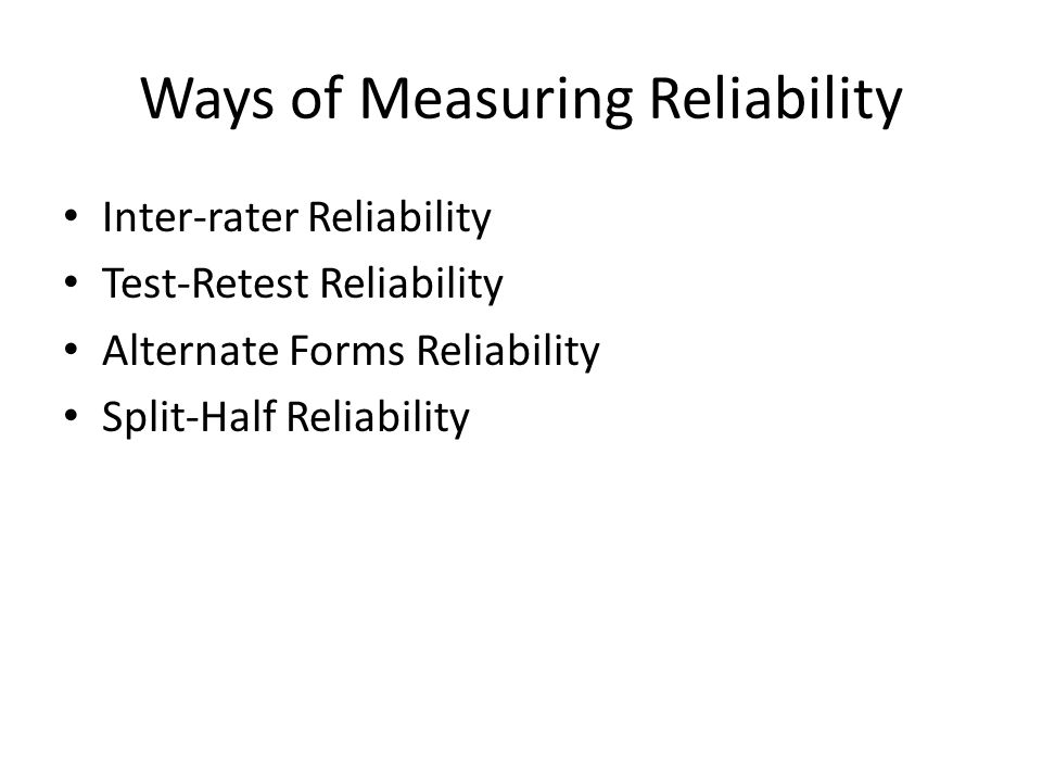 Ways of Measuring Reliability