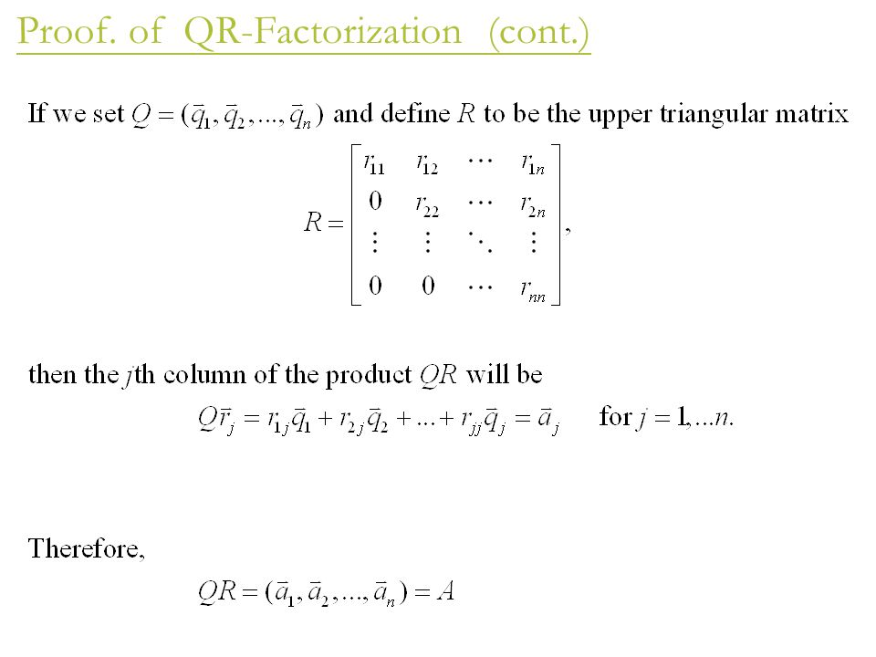 Proof. of QR-Factorization (cont.)