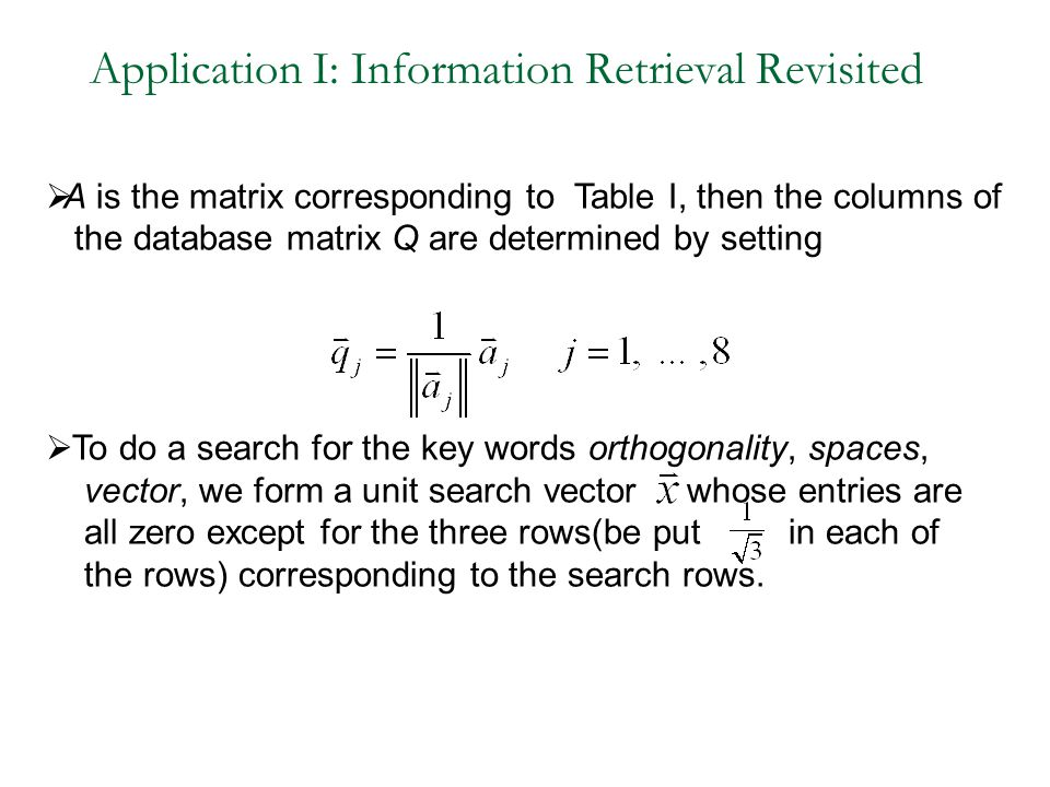 Application I: Information Retrieval Revisited