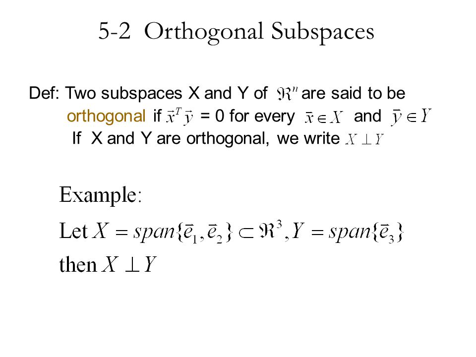 5-2 Orthogonal Subspaces