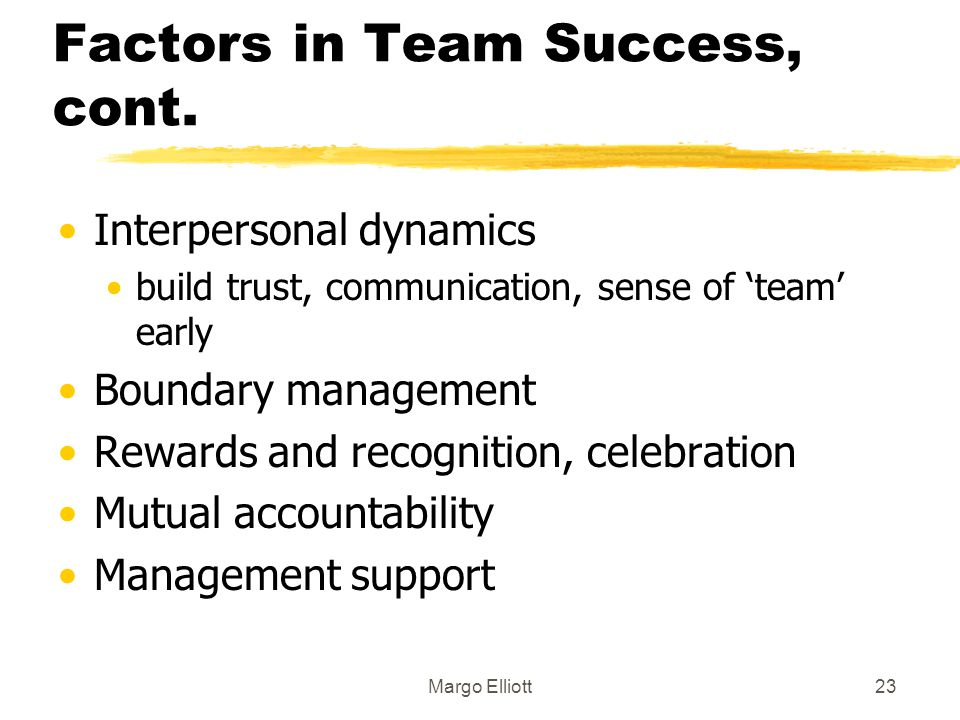Factors in Team Success, cont.