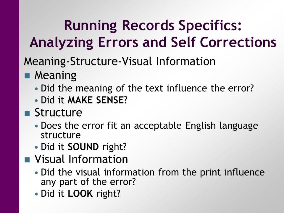 Running Records Specifics: Analyzing Errors and Self Corrections