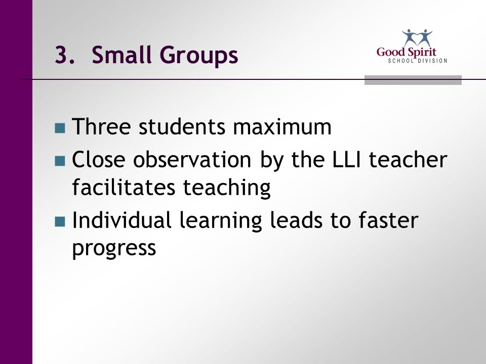 3. Small Groups Three students maximum