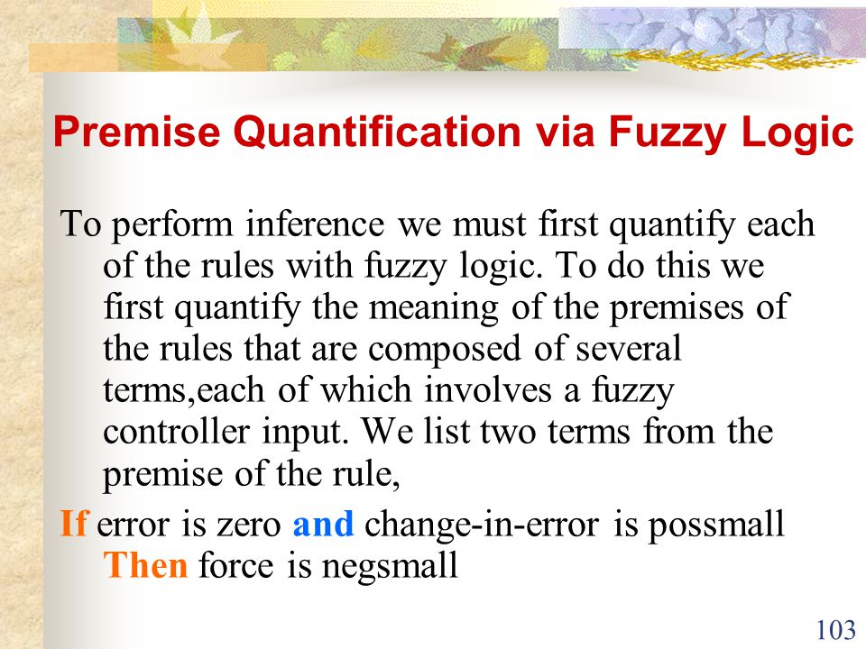 Premise Quantification via Fuzzy Logic