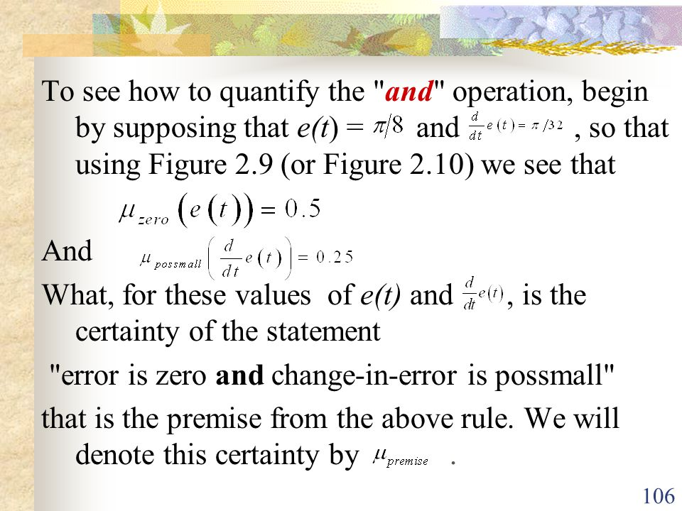 To see how to quantify the and operation, begin by supposing that e(t) = and , so that using Figure 2.9 (or Figure 2.10) we see that