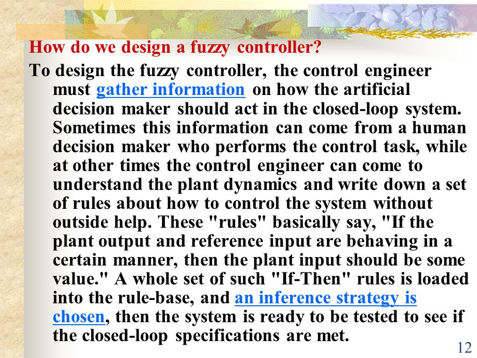 How do we design a fuzzy controller