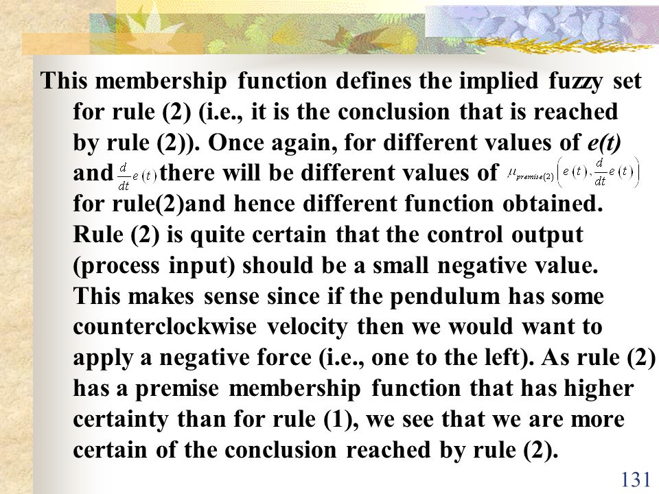 This membership function defines the implied fuzzy set for rule (2) (i