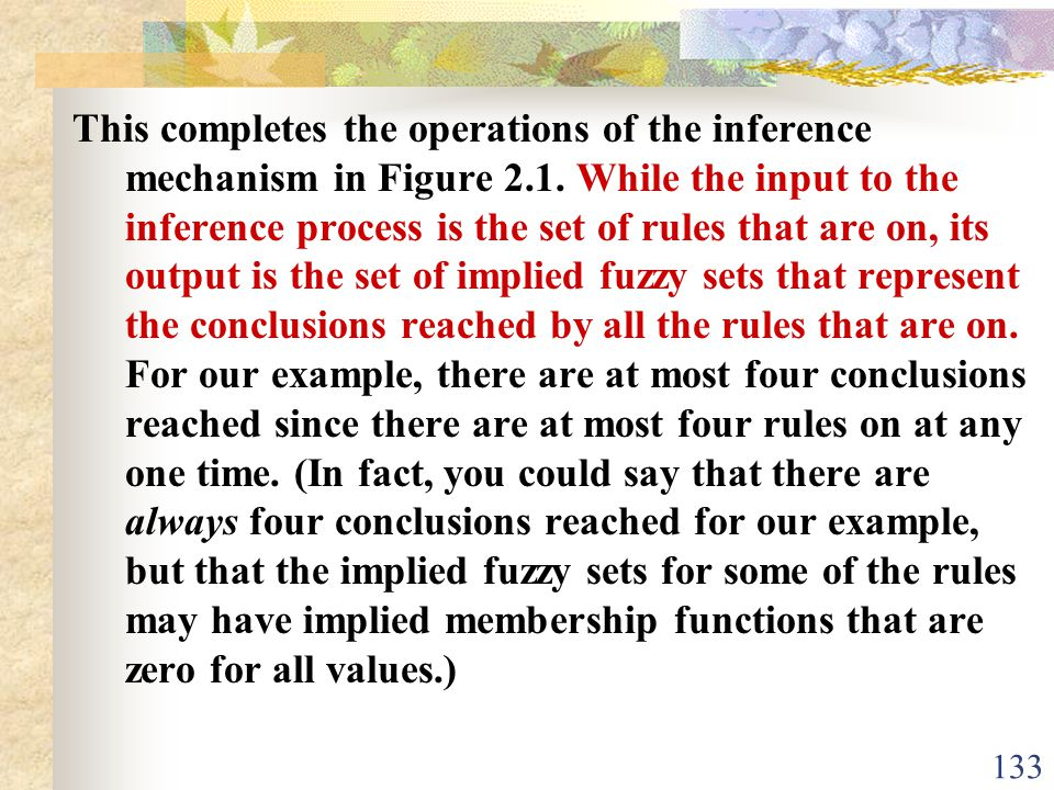 This completes the operations of the inference mechanism in Figure 2.1.