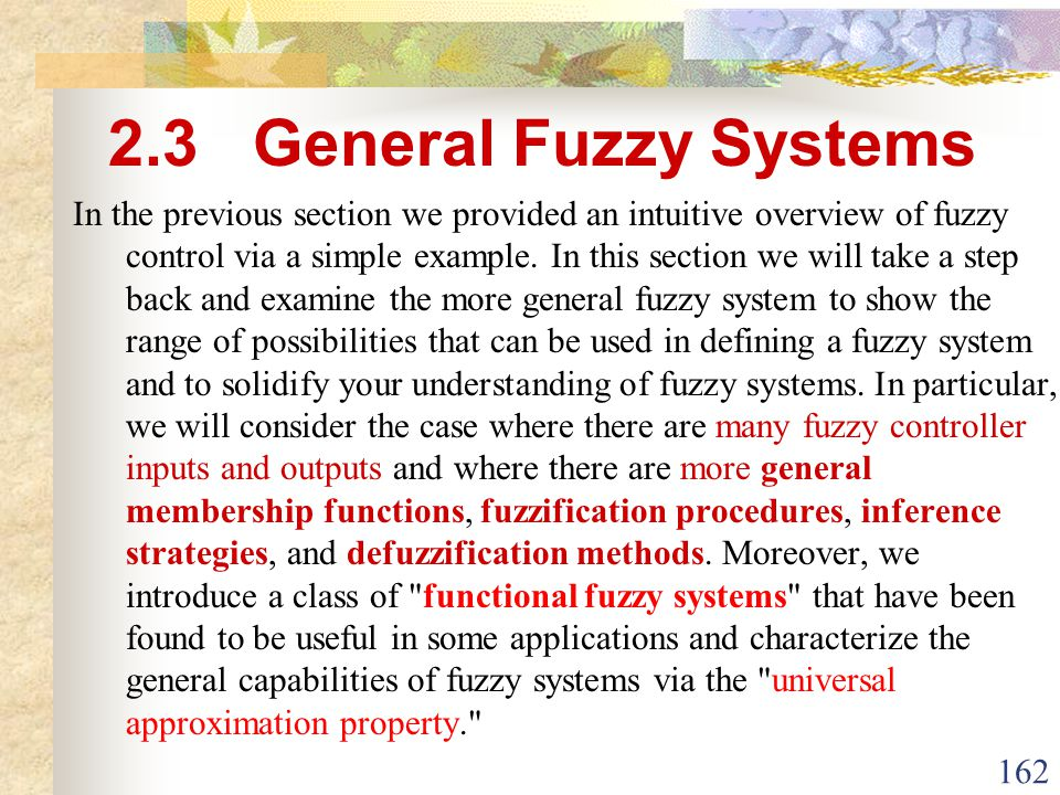 2.3 General Fuzzy Systems