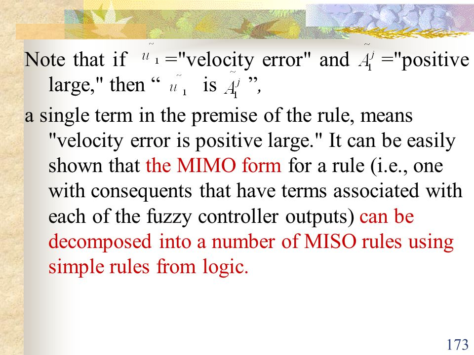 Note that if = velocity error and = positive large, then is ,