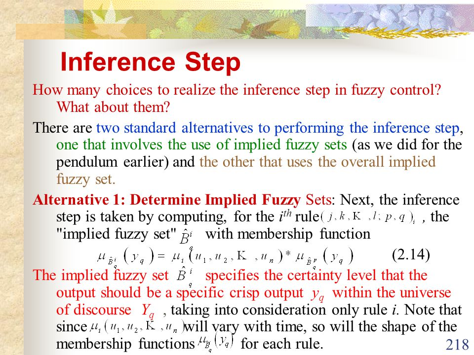 Inference Step How many choices to realize the inference step in fuzzy control What about them