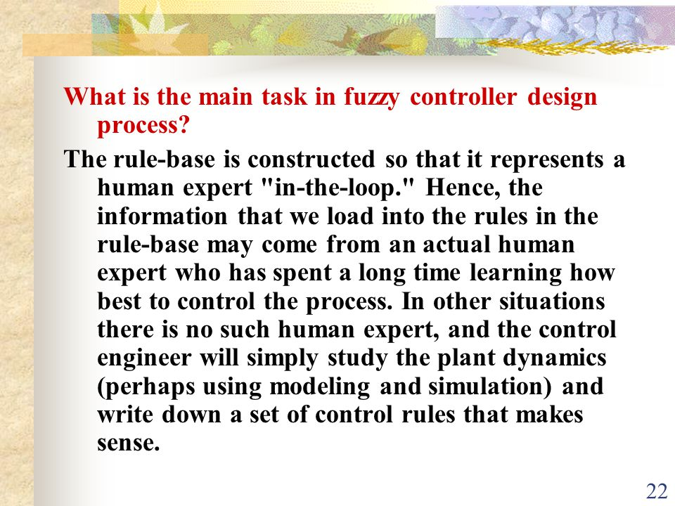 What is the main task in fuzzy controller design process