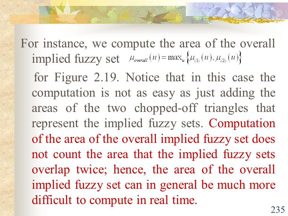 For instance, we compute the area of the overall implied fuzzy set