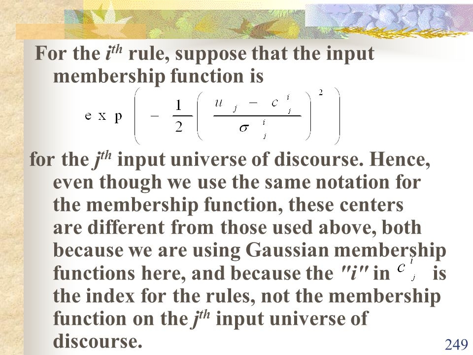For the ith rule, suppose that the input membership function is