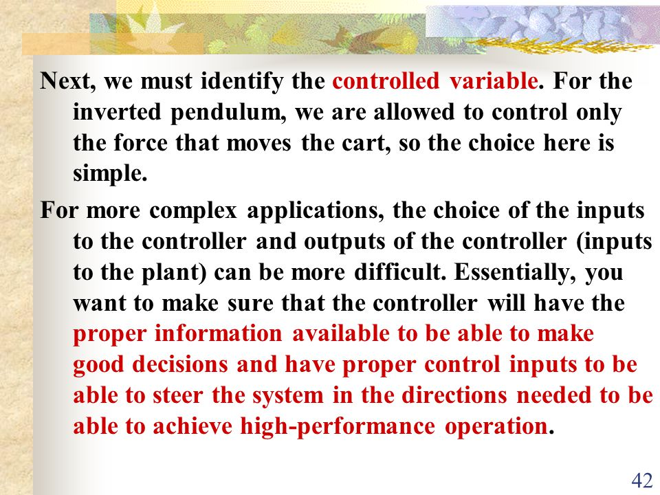 Next, we must identify the controlled variable
