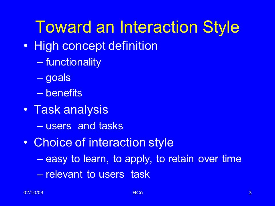 Toward an Interaction Style