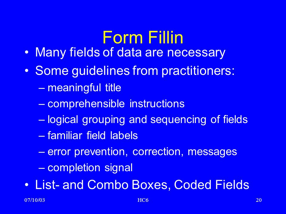 Form Fillin Many fields of data are necessary