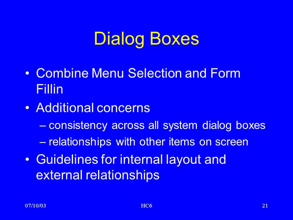 Dialog Boxes Combine Menu Selection and Form Fillin