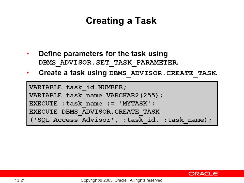 Oracle Database 10g: Implement and Administer a Data Warehouse 13-21