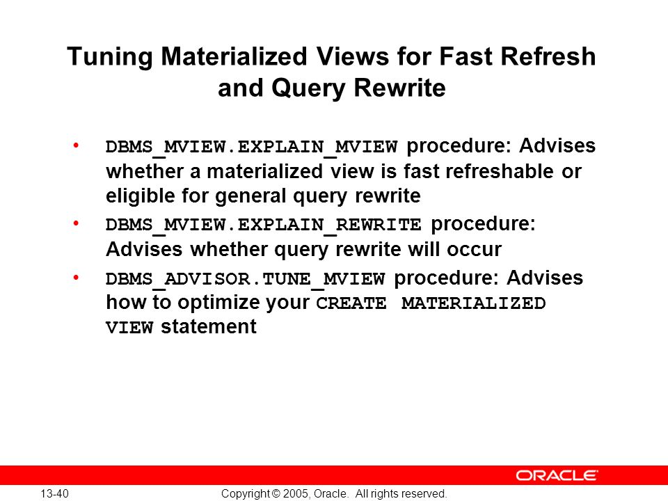 Tuning Materialized Views for Fast Refresh and Query Rewrite