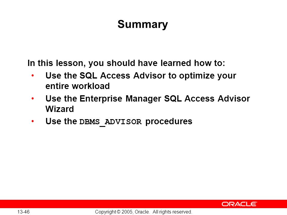 Oracle Database 10g: Implement and Administer a Data Warehouse 13-46