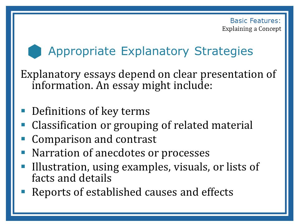 Basic Features Of A Concept Explanation  Ppt Video Online Download  Appropriate Explanatory Strategies Basic Features Explaining A Concept  Appropriate Explanatory Strategies Explanatory Essays  Essays On Science And Technology also Descriptive Writing Help  Conscience Essay