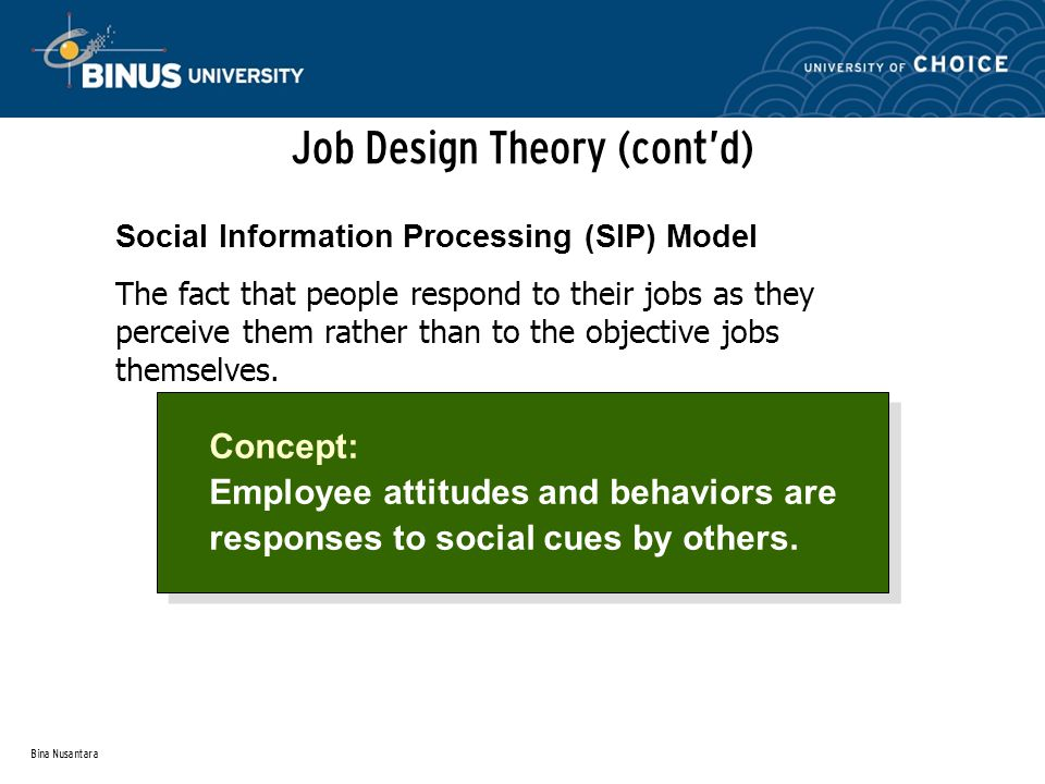 Job Design Theory (cont'd)