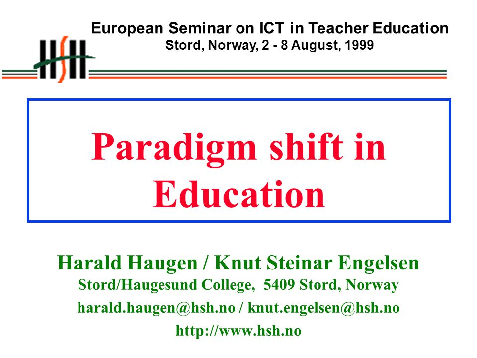 Paradigm shift in Education