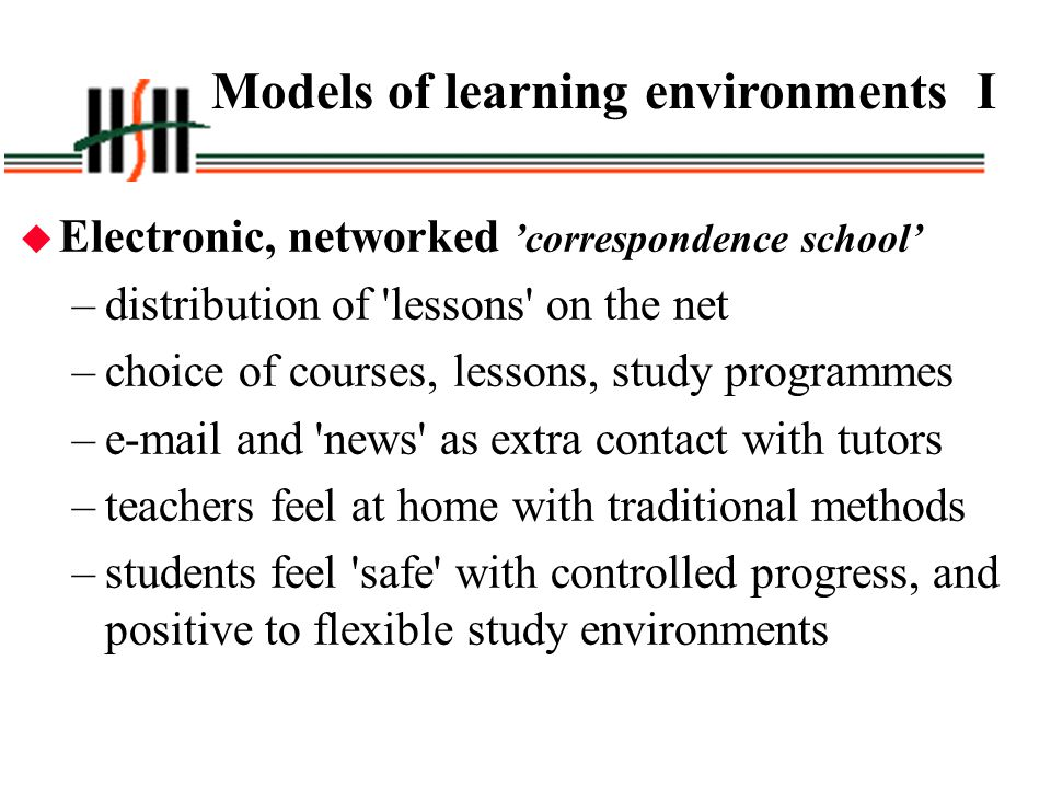 Models of learning environments I