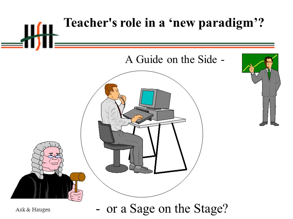 Teacher s role in a 'new paradigm'