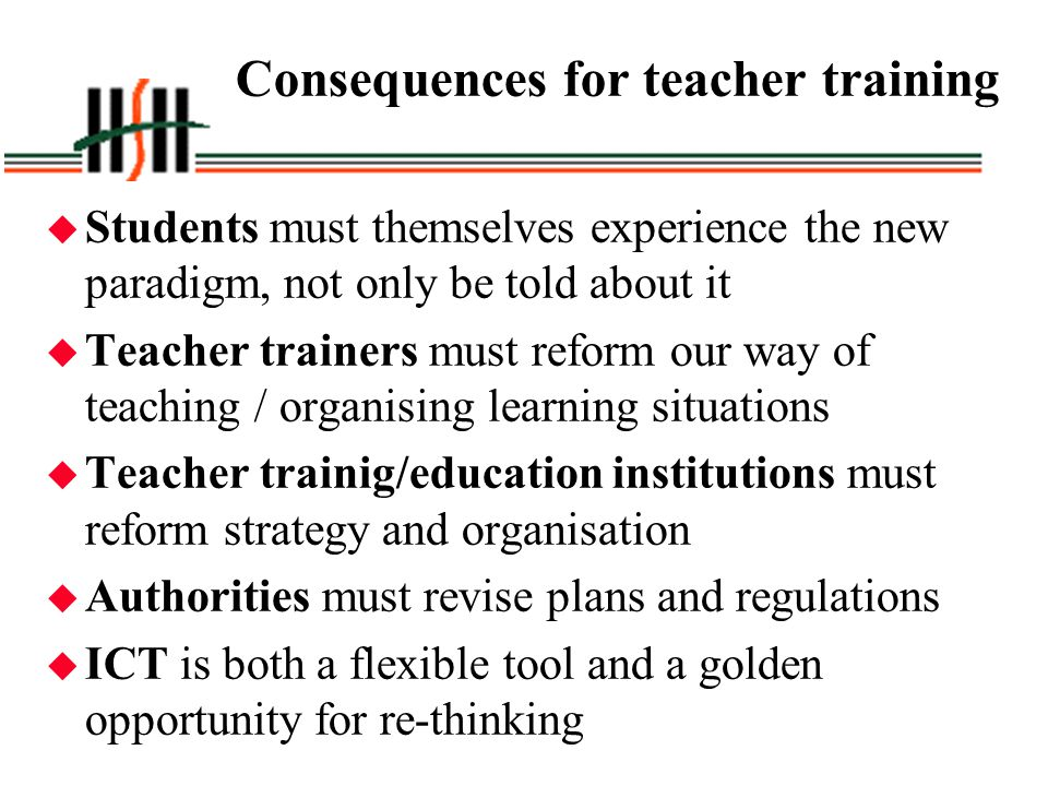 Consequences for teacher training