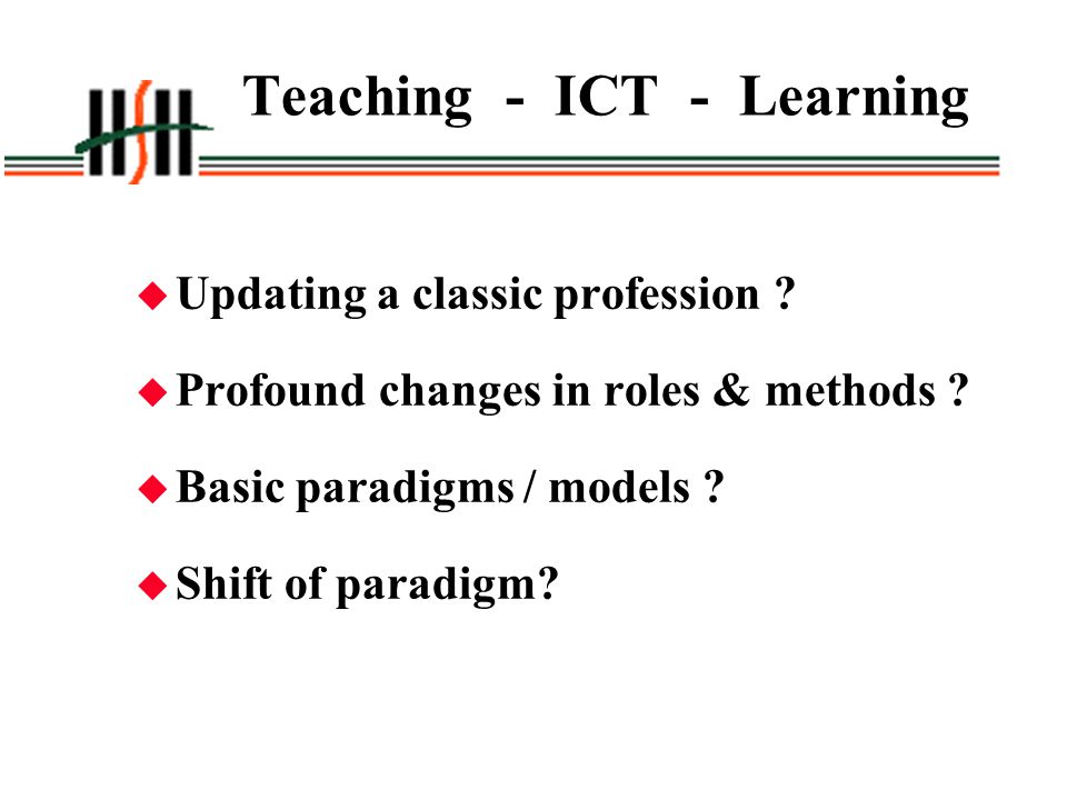 Teaching - ICT - Learning