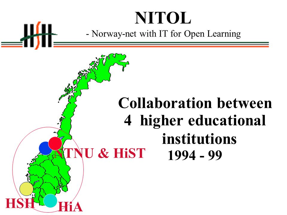 NITOL - Norway-net with IT for Open Learning