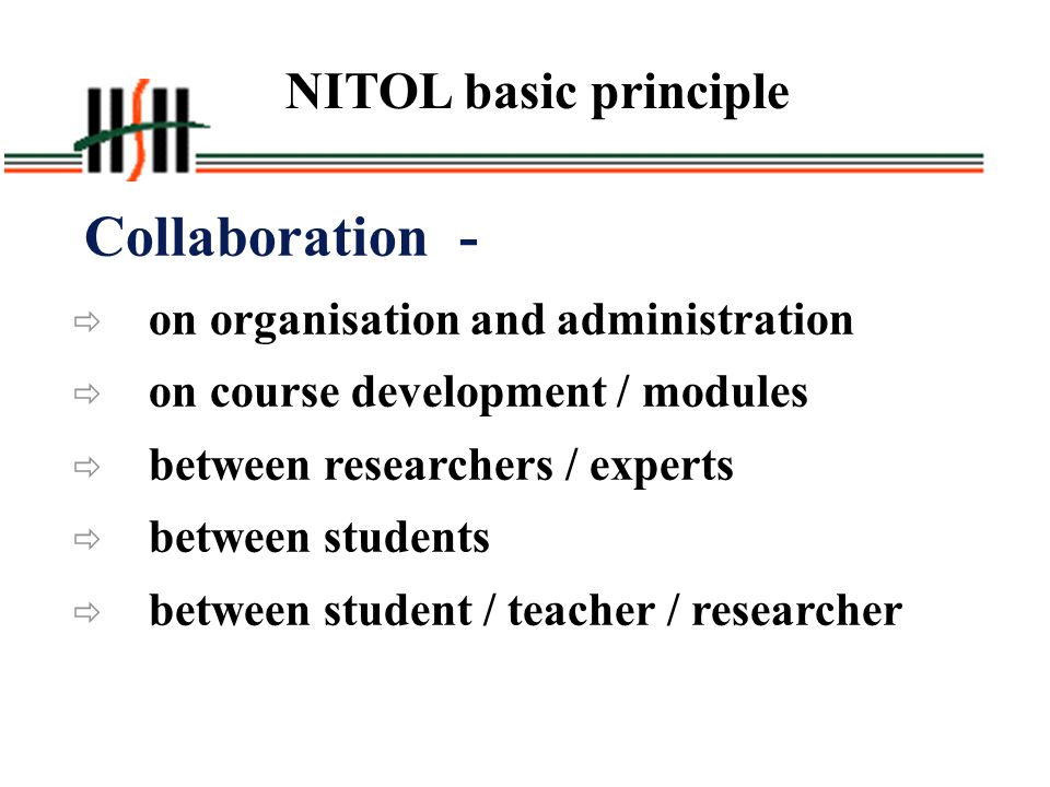 NITOL basic principle Collaboration -