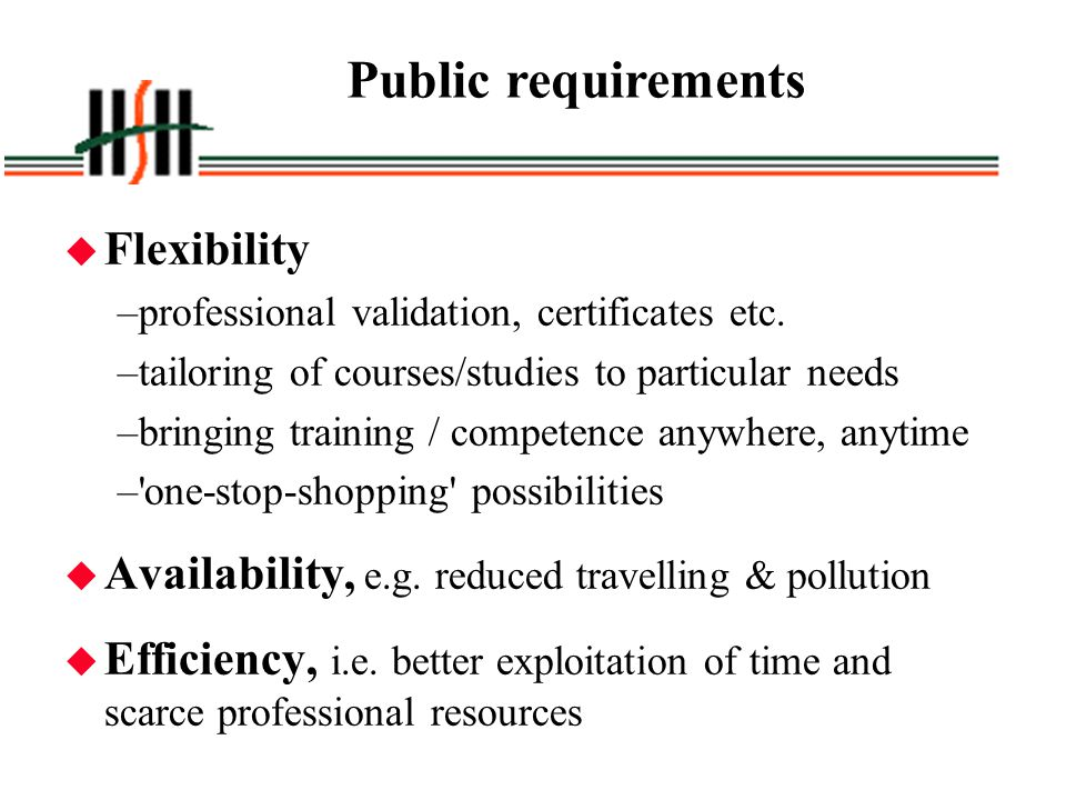 Public requirements Flexibility