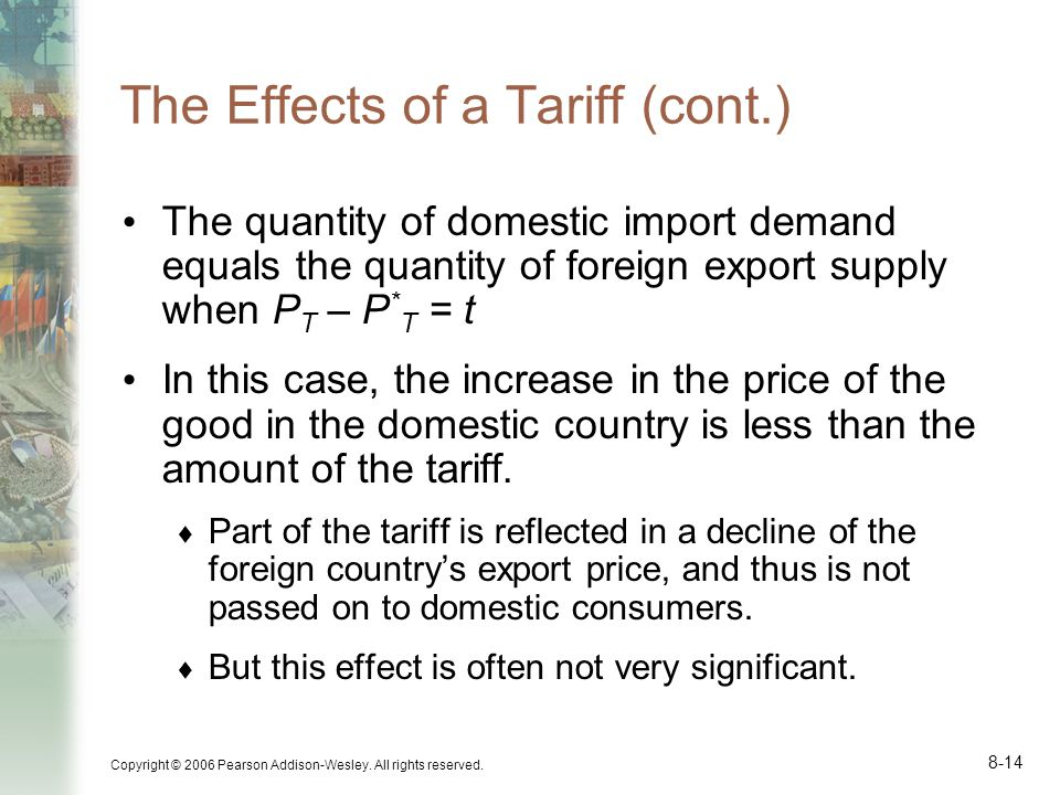The Effects of a Tariff (cont.)
