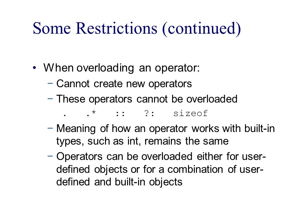 Some Restrictions (continued)